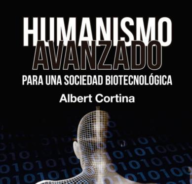 """Presentación de libro """"Humanismo avanzado para una sociedad biotecnológica"""""""