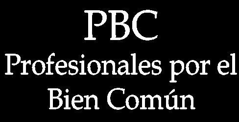 Profesionales por el Bien Común – PBC