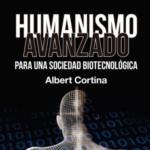 Presentación de libro «Humanismo avanzado para una sociedad biotecnológica»