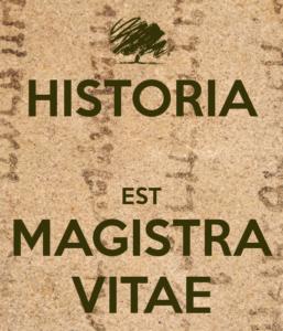 Historia, magistra vitae